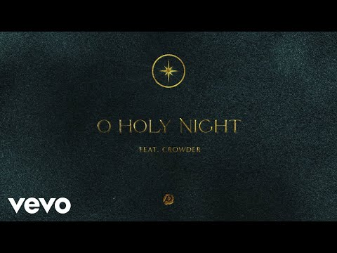 Passion - O Holy Night (Audio) ft. Crowder
