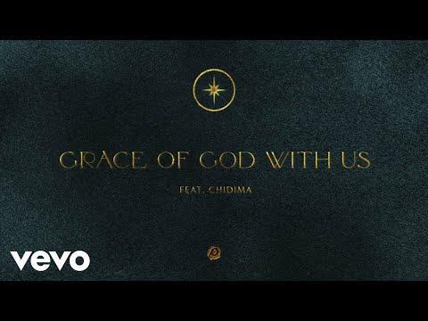 Passion - Grace Of God With Us (Audio) ft. Chidima