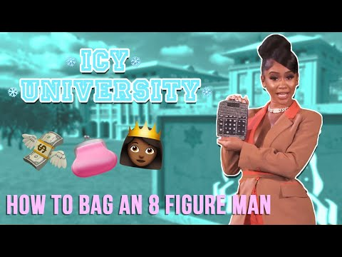 Saweetie - How To Bag an 8 Figure Man [Icy University Episode 2]