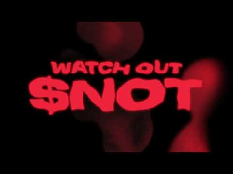 $NOT - Watch Out (Intro) [Official Audio]