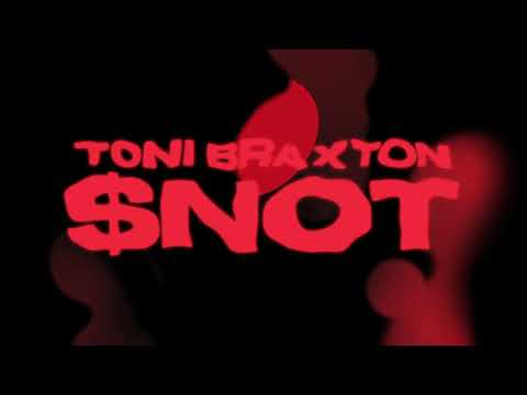 $NOT - Toni Braxton [Official Audio]