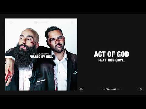 Social Club Misfits, nobigdyl. - Act Of God (Official Audio)