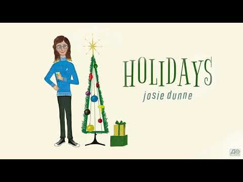 Josie Dunne - Holidays [Official Audio]