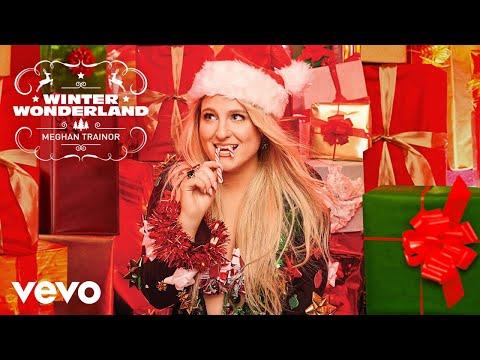 Meghan Trainor - Winter Wonderland (Official Audio)