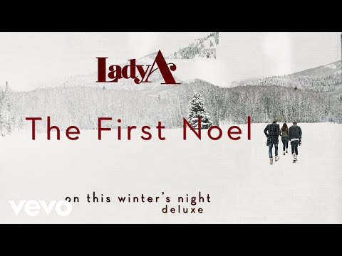 Lady A - The First Noel (Audio)