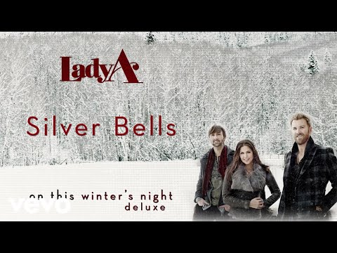 Lady A - Silver Bells (Audio)