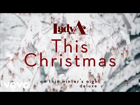 Lady A - This Christmas (Audio)