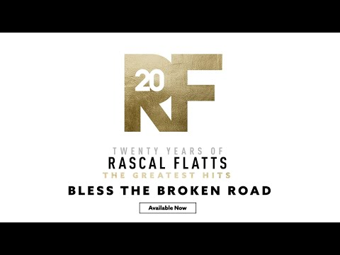 "Rascal Flatts - The Story Behind the Song ""Bless The Broken Road"""
