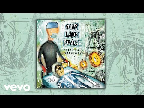Our Lady Peace - Made to Heal (Official Audio)