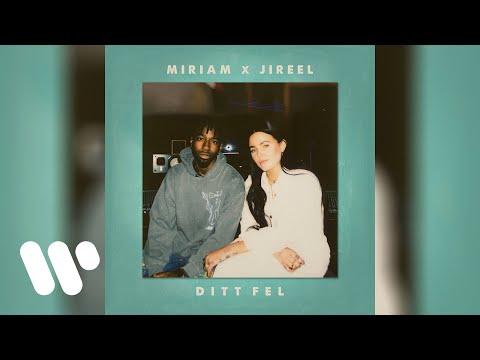 Miriam Bryant, Jireel - DITT FEL (Official Audio)