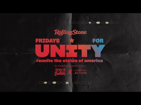 Live Stream: presented by Rolling Stone x Fridays for Unity in partnership with Fair Fight Action