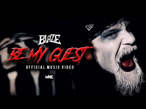 Blaze Ya Dead Homie - Be My Guest (Official Music Video)