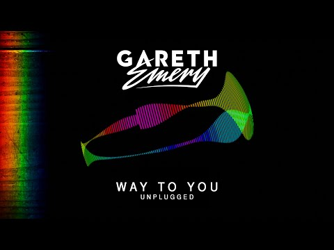 Gareth Emery - Way To You (Unplugged)