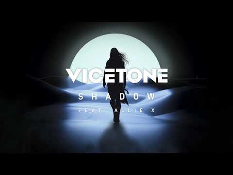 Vicetone - Shadow (Official Audio) ft. Allie X