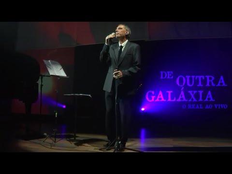 De Outra Galáxia - Arnaldo Antunes [O Real Ao Vivo]