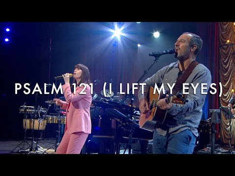 Psalm 121 (I Lift My Eyes) LIVE - Kristyn Getty, Jordan Kauflin, Matt Merker