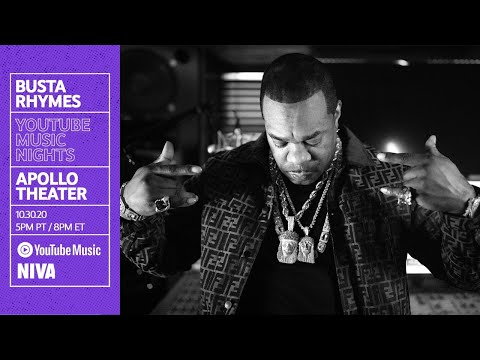 Busta Rhymes x YouTube Music Nights - Live from The Apollo Theatre
