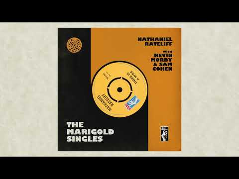 Nathaniel Rateliff - There Is A War ft. Kevin Morby & Sam Cohen (The Marigold Singles)