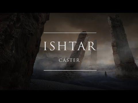 Caster - Ishtar | Ophelia Records