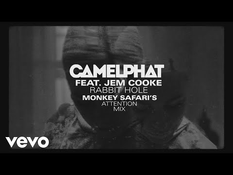 CamelPhat, Jem Cooke - Rabbit Hole (Monkey Safari's Attention Mix) [Audio]