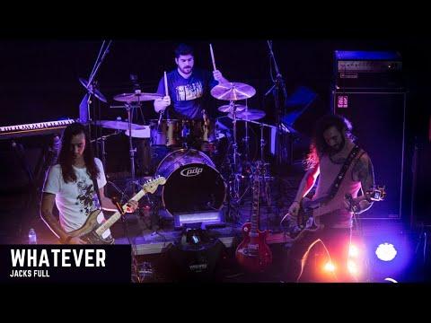 Jacks Full - Whatever (Official Music Video)