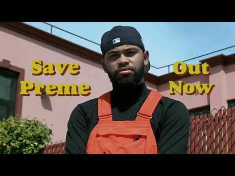 Save Preme, Out Now.
