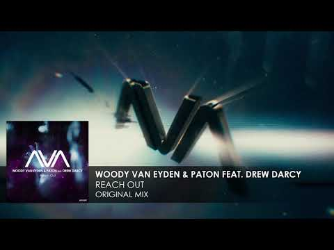 Woody van Eyden & PATON featuring Drew Darcy - Reach Out