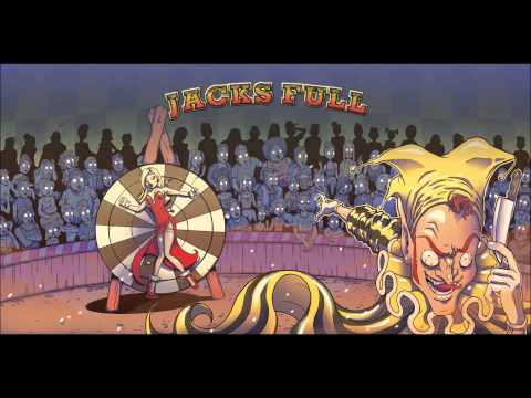 Jacks Full - The Circus