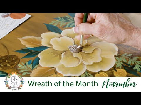 Let's Paint - Donna Dewberry Wreath of the Month - November Warm Magnolias Wreath