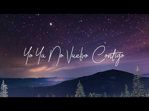 La Reunión Norteña - Yo Ya No Vuelvo Contigo ft. La Fiera De Ojinaga (Lyric Video)
