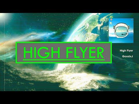 GoodxJ - High Flyer