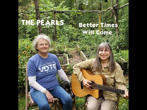The Pearls - Better Times Will Come (Janis Ian)