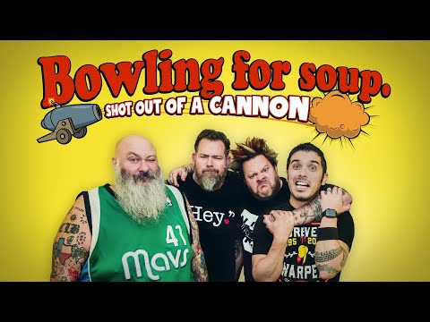 Bowling For Soup - Shot From A Cannon - Episode 1