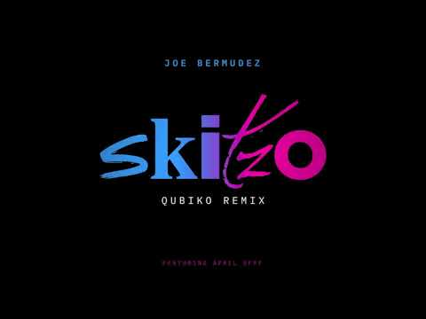 Joe Bermudez ft April Efff - Skitzo (Qubiko Remix)