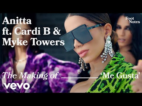 Anitta - The Making of 'Me Gusta' | Vevo Footnotes ft. Cardi B, Myke Towers