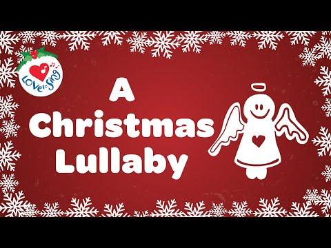A Christmas Lullaby with Lyrics