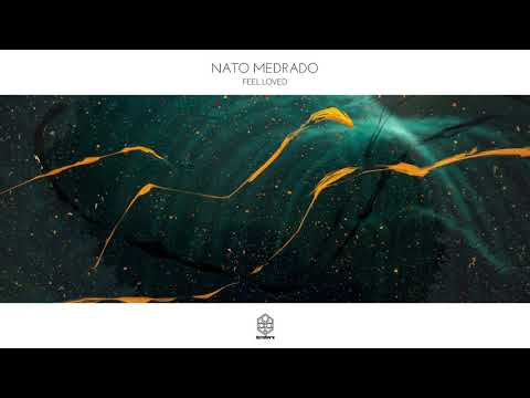 Nato Medrado - Feel Loved