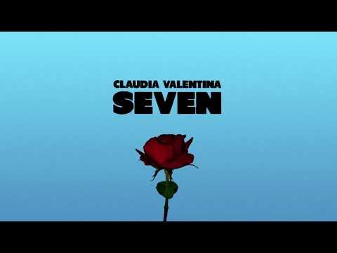 Claudia Valentina - Seven (Lyric Video) [Clean]
