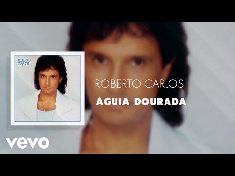 Roberto Carlos - Águia Dourada (Áudio Oficial)