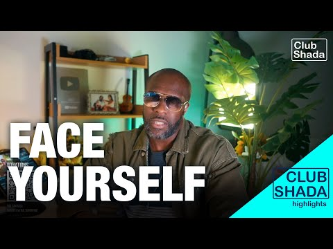 Face yourself and ask : Who are you | Club Shada