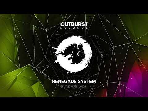 Renegade System - Punk Grenade (Original Mix)