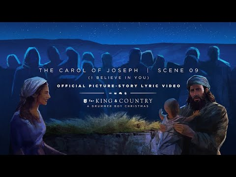 for KING & COUNTRY - The Carol Of Joseph | Official Picture-Story Lyric Video | SCENE 09