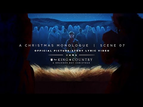 for KING & COUNTRY - A Christmas Monologue | Official Picture-Story Lyric Video | SCENE 07