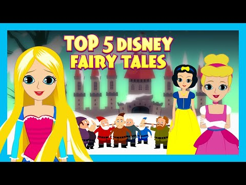 Top 5 Disney Fairy Tales | Fairy Tales For Kids| Fairy Tales In English | Tia & Tofu Storytelling