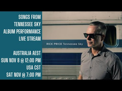 SONGS FROM TENNESSEE SKY ALBUM  - PERFORMANCE LIVE STREAM