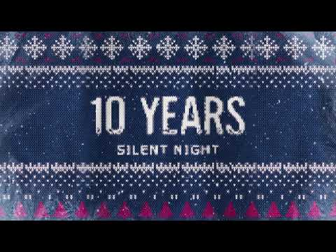 "10 Years - ""Silent Night"""