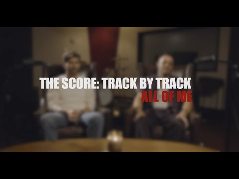 The Score - All of Me feat. Travis Barker (Track by Track)