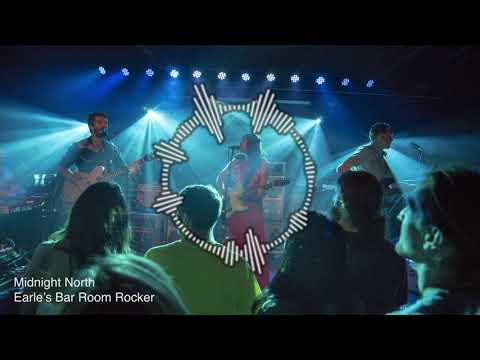 Midnight North - Earle's Bar Room Rocker