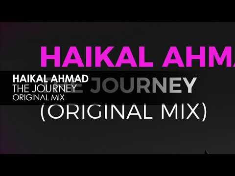 Haikal Ahmad - The Journey