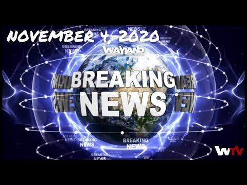 WaylandTV Presents: WaylandTV News November 4, 2020